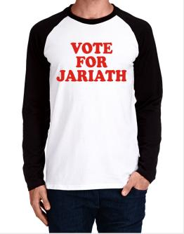 Vote For Jariath Long-sleeve Raglan T-Shirt