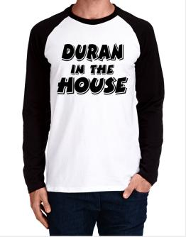 Duran In The House Long-sleeve Raglan T-Shirt