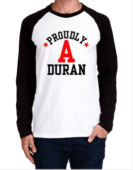 Proudly Duran Long-sleeve Raglan T-Shirt