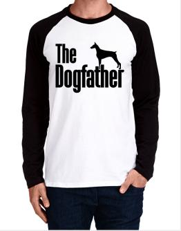 The dogfather Doberman Pinscher Long-sleeve Raglan T-Shirt