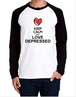 Keep calm and love depressed chalk style Long-sleeve Raglan T-Shirt