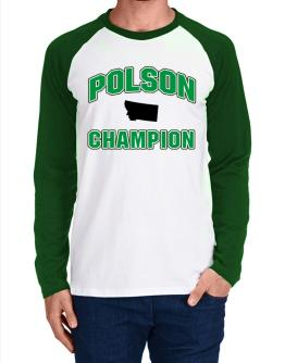 Polson champion Long-sleeve Raglan T-Shirt