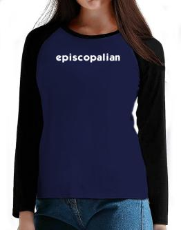 """ Episcopalian word "" T-Shirt - Raglan Long Sleeve-Womens"