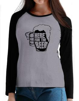 Here For The Beer T-Shirt - Raglan Long Sleeve-Womens