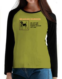Beagles Harrier are just like potato chips T-Shirt - Raglan Long Sleeve-Womens