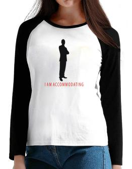 I Am Accommodating - Male T-Shirt - Raglan Long Sleeve-Womens