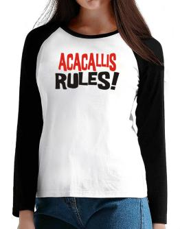Acacallis Rules! T-Shirt - Raglan Long Sleeve-Womens