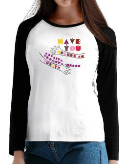 Have You Hugged An Advaita Vedanta Hindu Today? T-Shirt - Raglan Long Sleeve-Womens