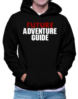 Future Adventure Guide Hoodie