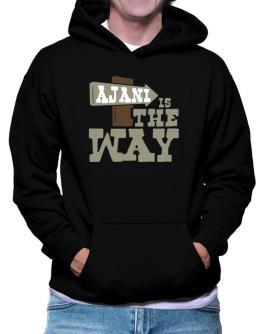 Ajani Is The Way Hoodie