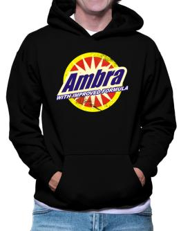 Ambra - With Improved Formula Hoodie