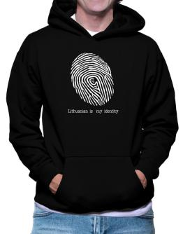 Lithuanian Is My Identity Hoodie