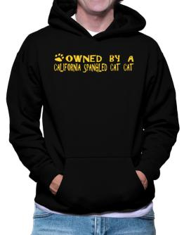 Owned By A California Spangled Cat Hoodie