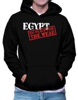 Egypt No Place For The Weak Hoodie