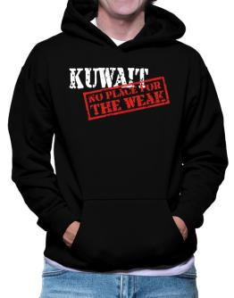 Kuwait No Place For The Weak Hoodie
