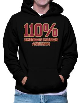 110% American Mission Anglican Hoodie