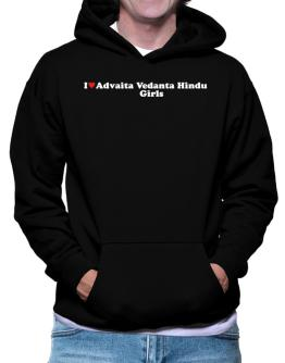 I Love Advaita Vedanta Hindu Girls Hoodie