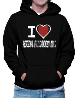 I Love Aboriginal Affairs Administrators Hoodie