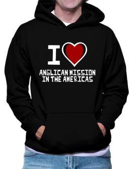 I Love Anglican Mission In The Americas Hoodie