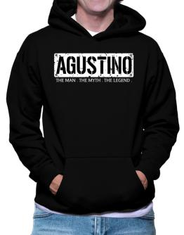 Agustino : The Man - The Myth - The Legend Hoodie