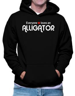 Everyones Loves Alligator Hoodie