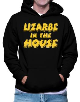 Lizarbe In The House Hoodie