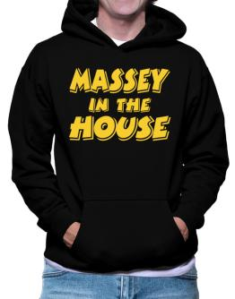 Massey In The House Hoodie