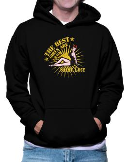 The best girls are from Saint Lucy - pinup Hoodie