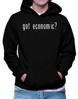 """ Got Economic? "" Hoodie"