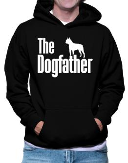 The dogfather Boston Terrier Hoodie