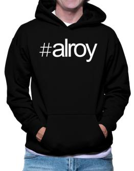 Hashtag Alroy Hoodie
