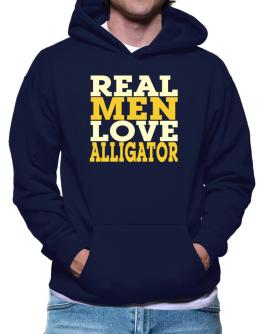 Real Men Love Alligator Hoodie