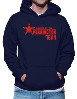Member Of The Pennington Team Hoodie