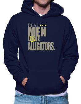 Real Men Love Alligators Hoodie