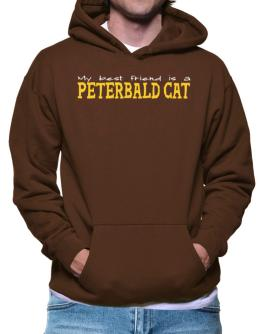 My Best Friend Is A Peterbald Hoodie