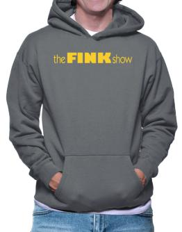 The Fink Show Hoodie