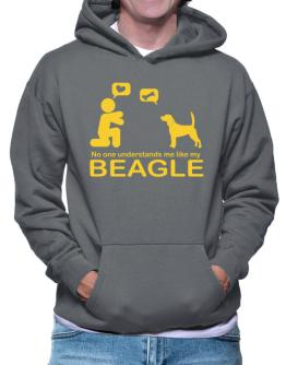 No One Understands Me Like My Beagle Hoodie