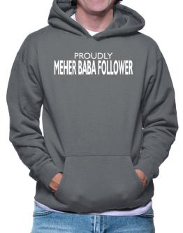 Proudly Meher Baba Follower Hoodie