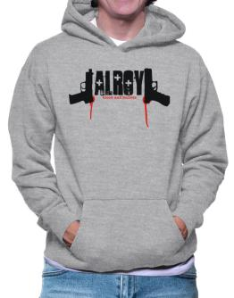 Alroy - Blood And Bullets Hoodie