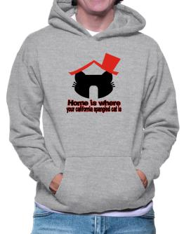 Home Is Where California Spangled Cat Is Hoodie