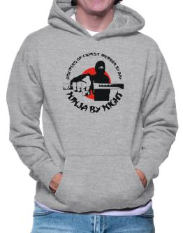 Disciples Of Chirst Member By Day, Ninja By Night Hoodie