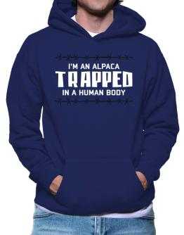I Am Alpaca Trapped In A Human Body Hoodie