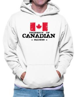 Property of Canadian Nation Hoodie