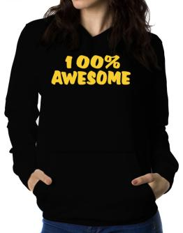 100% Awesome Women Hoodie