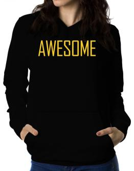 Awesome - Simple Women Hoodie