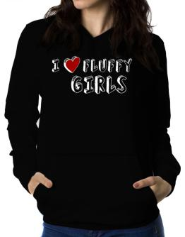 I Love Fluffy  girls Women Hoodie