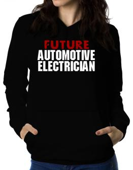 Future Automotive Electrician Women Hoodie