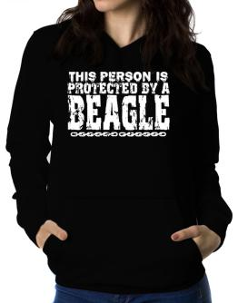 This Person Is Protected By A Beagle Women Hoodie