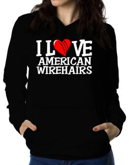 I Love American Wirehairs - Scratched Heart Women Hoodie