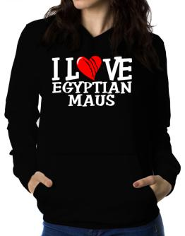 I Love Egyptian Maus - Scratched Heart Women Hoodie